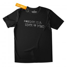 All Riot Freedom is a State of Mind Organic T-Shirt